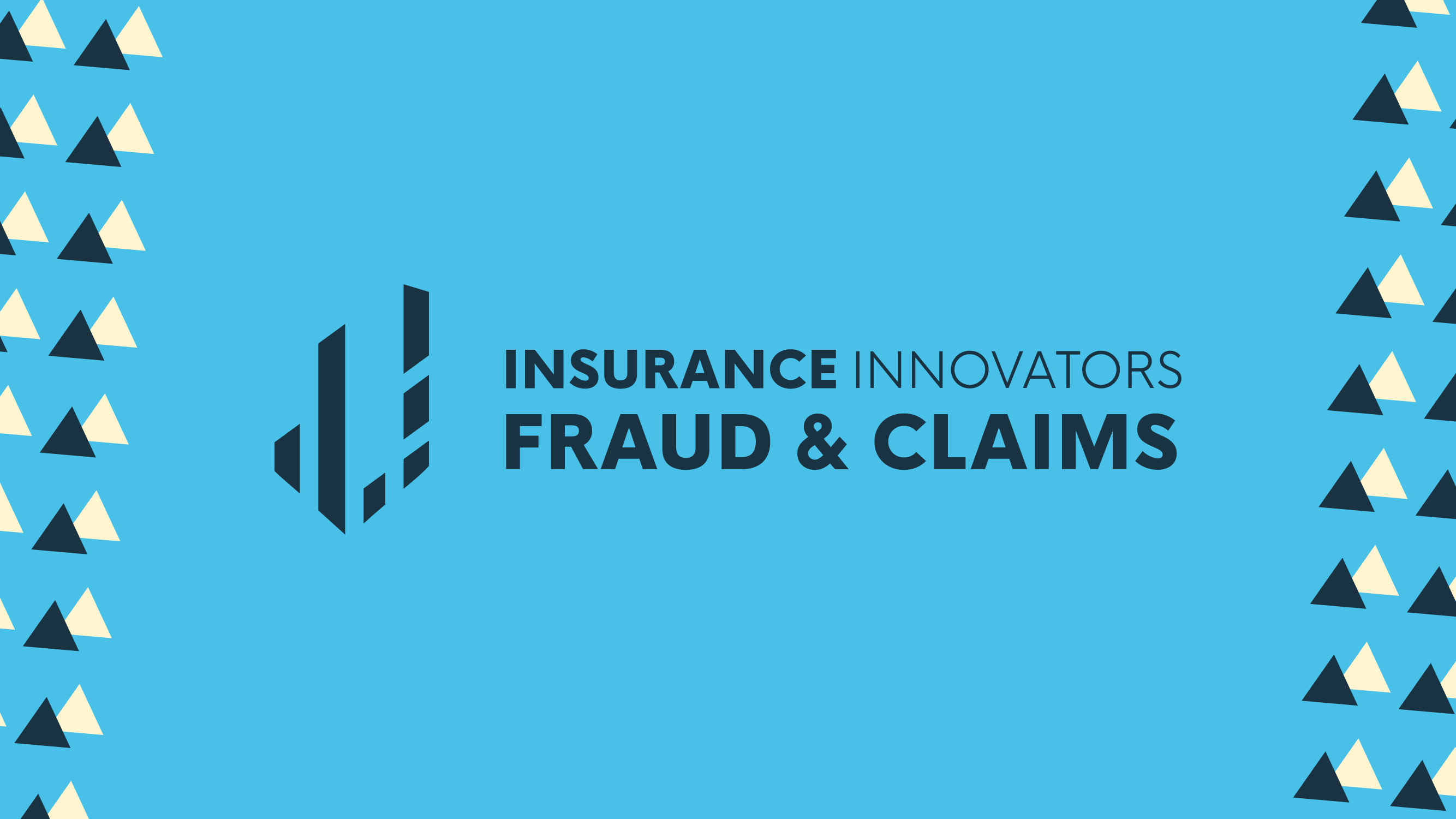 Fraud & Claims 2021   Insurance Innovators Online Conference