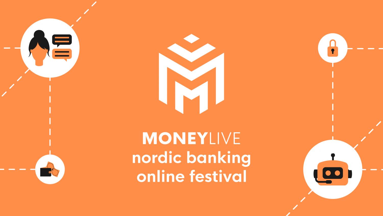 MoneyLIVE: Nordic Banking Online Festival