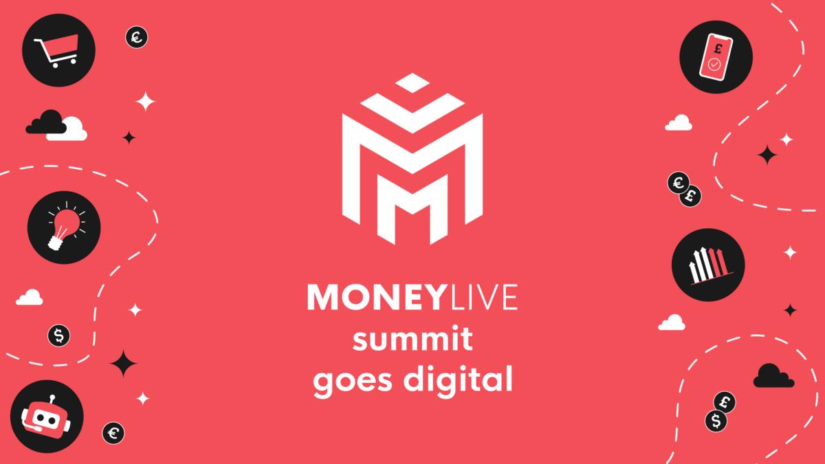 MoneyLIVE Summit Goes Digital, MoneyLIVE Banking Event